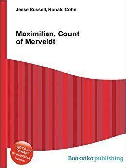 Maximilian, Count of Merveldt Maximilian Count of Merveldt Amazoncouk Ronald Cohn Jesse