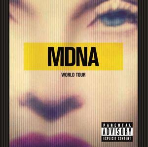 MDNA World Tour (album) httpsuploadwikimediaorgwikipediaen777MDN
