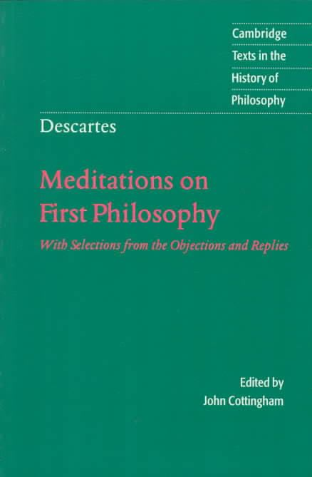 Meditations on First Philosophy t1gstaticcomimagesqtbnANd9GcQhGqREHFz3ImYAgH
