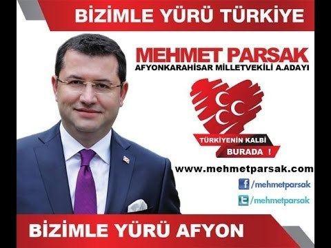 Mehmet Parsak Milliyeti Hareket Partisi Afyonkarahisar Milletvekili A