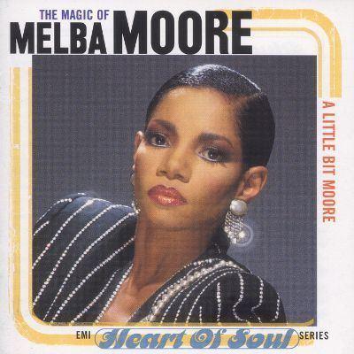 Melba Moore A Little Bit Moore The Magic of Melba Moore Melba Moore