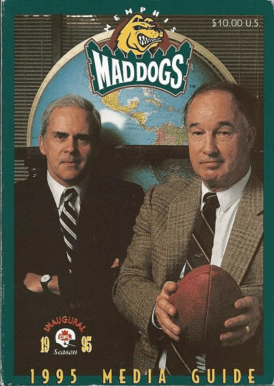 Memphis Mad Dogs Memphis Mad Dogs Canadian Football League at Fun While It Lasted