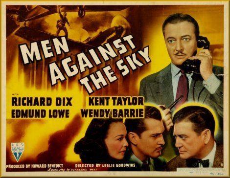 Men Against the Sky Men Against the Sky 1940 Leslie Goodwins Richard Dix Kent Taylor