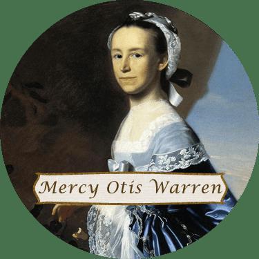 Mercy Otis Warren Mercy Otis Warren