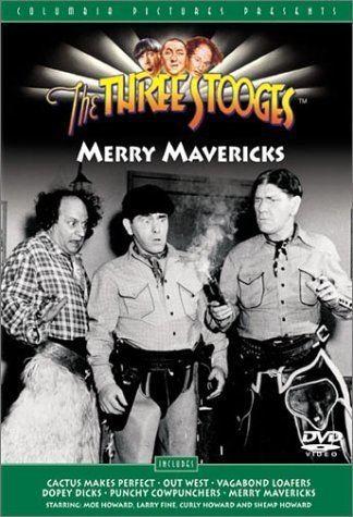 Merry Mavericks Amazoncom The Three Stooges Merry Mavericks Moe Howard Larry