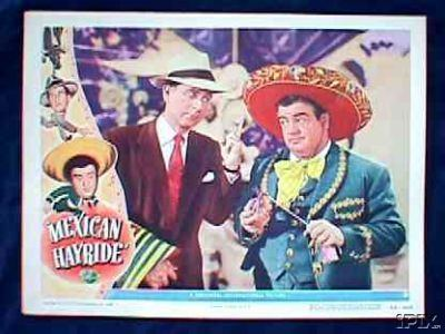 Mexican Hayride Abbott Costello Mexican Hayride TC and lobby card movie posters