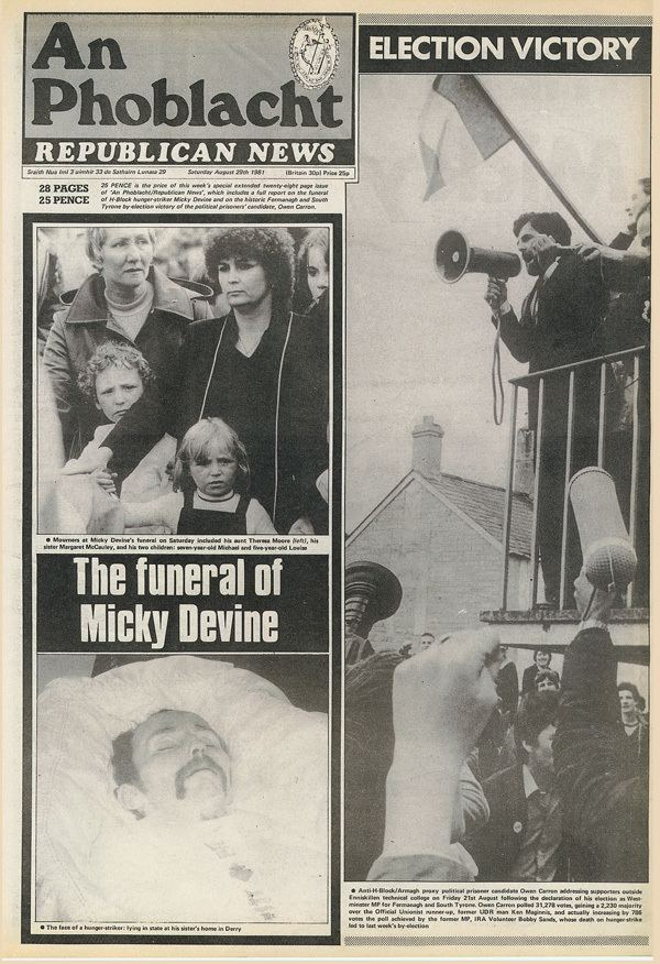 Michael Devine (hunger striker) Michael Devine Died 20 August 1981 after 60 days on hunger strike