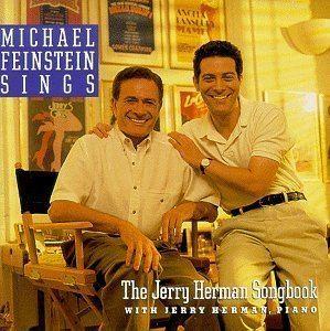 Michael Feinstein Sings the Jerry Herman Songbook httpsimagesnasslimagesamazoncomimagesI5
