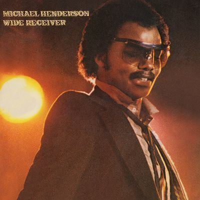 Michael Henderson Wide Receiver Michael Henderson Songs Reviews