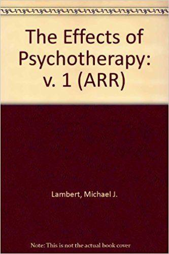 Michael J. Lambert The Effects of Psychotherapy v 1 ARR Michael J Lambert