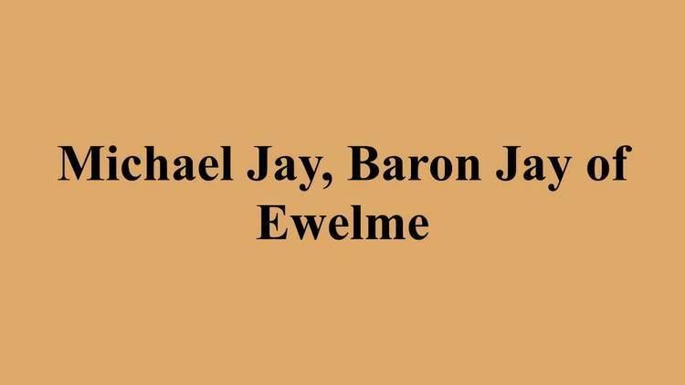 Michael Jay, Baron Jay of Ewelme Michael Jay Baron Jay of Ewelme YouTube