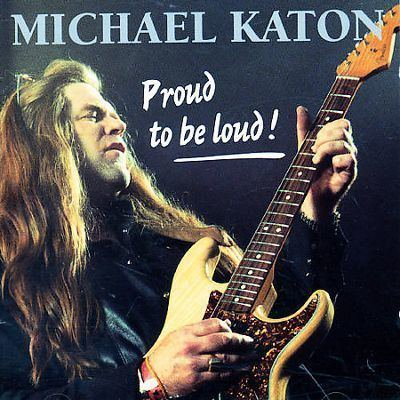 Michael Katon Proud to Be Loud Michael Katon Songs Reviews Credits