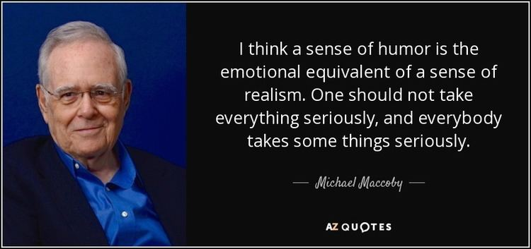 Michael Maccoby QUOTES BY MICHAEL MACCOBY AZ Quotes