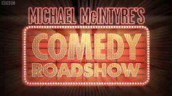 Michael McIntyre's Comedy Roadshow Michael McIntyre39s Comedy Roadshow Wikipedia
