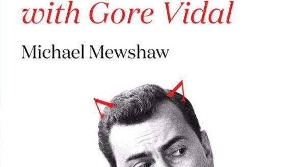 Michael Mewshaw Gore Vidal examined in Sympathy for the Devil by Michael