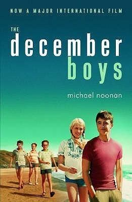 Michael Noonan (Australian writer) The December Boys by Michael Noonan