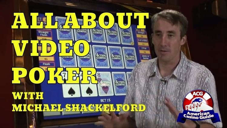 Michael Shackleford All about Video Poker with casino gambling expert Michael