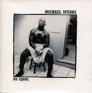 Michael Speaks Michael Speaks No Equal CD Album at Discogs