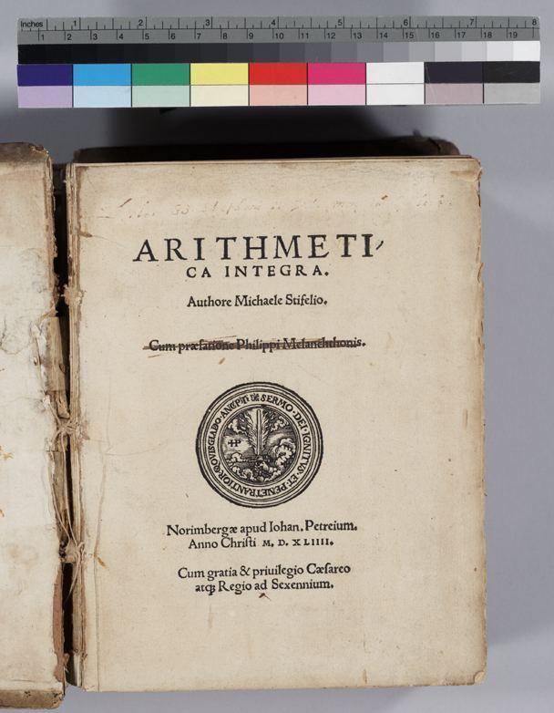 Michael Stifel Mathematical Treasures Michael Stifel39s Arithmetica