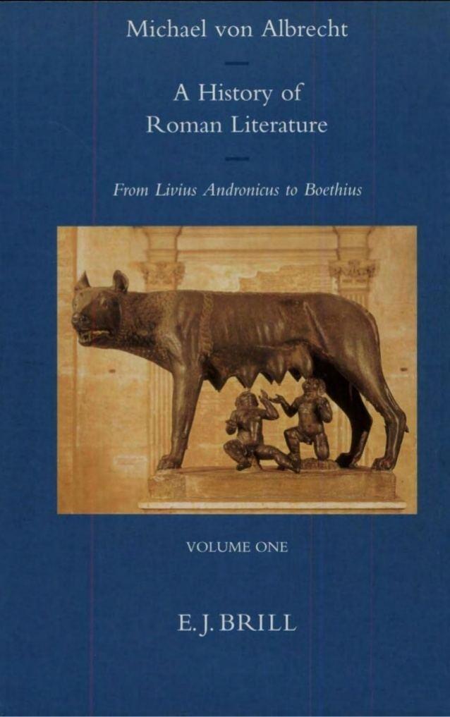 Michael von Albrecht A History of Roman Literature Michael Von Albrecht