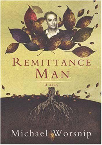 Michael Worsnip Remittance Man Amazoncouk Michael Worsnip 9781869141158 Books