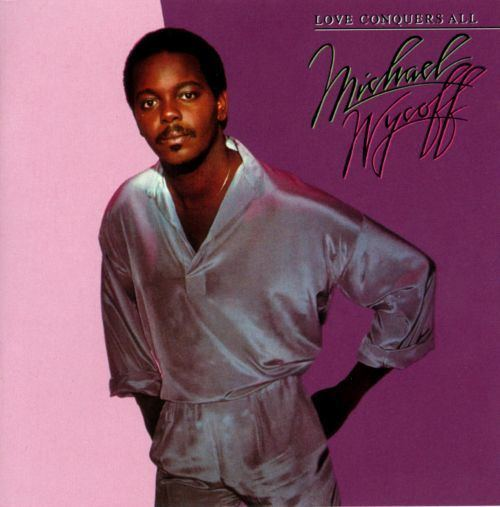 Michael Wycoff Love Conquers All Michael Wycoff Songs Reviews Credits AllMusic