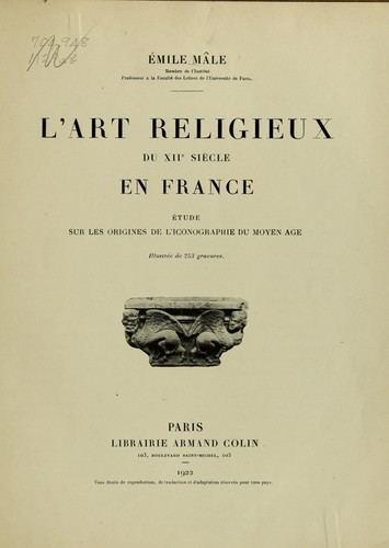 Émile Mâle L39art religieux du XIIe sicle en France 1922 edition Open Library