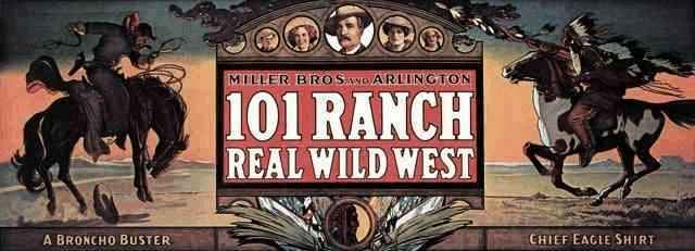 Miller Brothers 101 Ranch Bros 101 Ranch Wild West Show