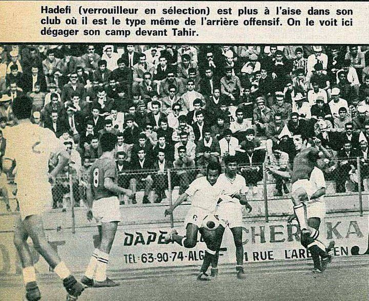 Miloud Hadefi Miloud Hadefi et Tahir Hacene Football Algrien des annes 60