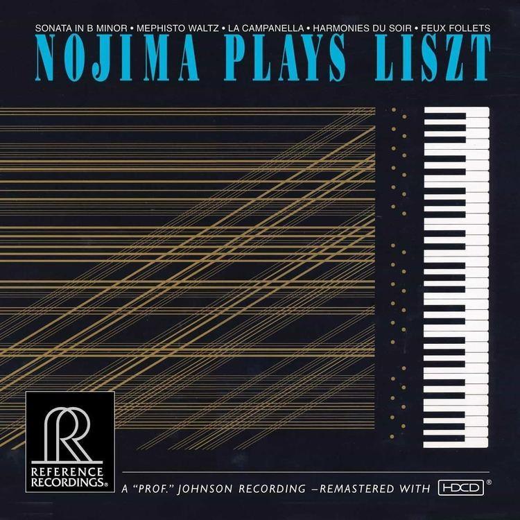 Minoru Nojima Nojima Plays Liszt Minoru Nojima Reference Recordings