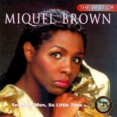 Miquel Brown The Best of Miquel Brown Miquel Brown Songs Reviews