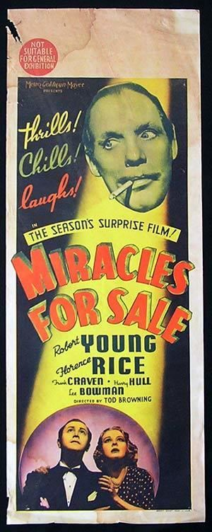 Miracles for Sale TOD BROWNINGS MIRACLES FOR SALE 1939 Alfred Eakers The BlueMahler