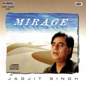 Mirage (Jagjit Singh album) jagjitchitrafileswordpresscom201109miragejpg