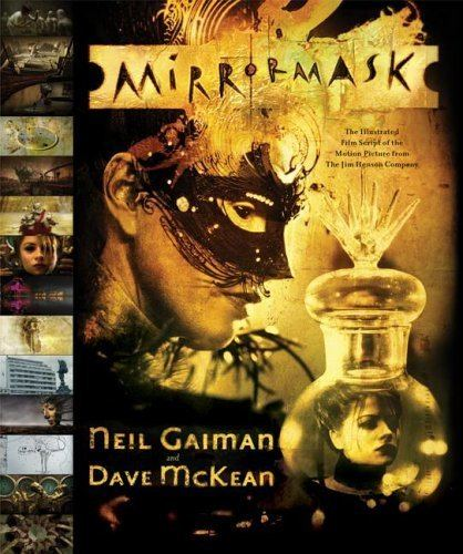 MirrorMask Neil Gaiman Neils Work Books MirrorMask