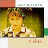 Misfits (Sara Hickman album) httpsuploadwikimediaorgwikipediaenbb7Sar