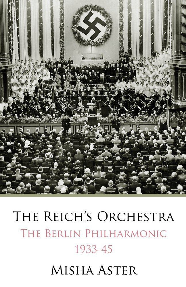 Misha Aster The Reichs Orchestra The Berlin Philharmonic 193345 Misha Aster