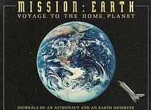 Mission: Earth, Voyage to the Home Planet httpsuploadwikimediaorgwikipediaenthumb6