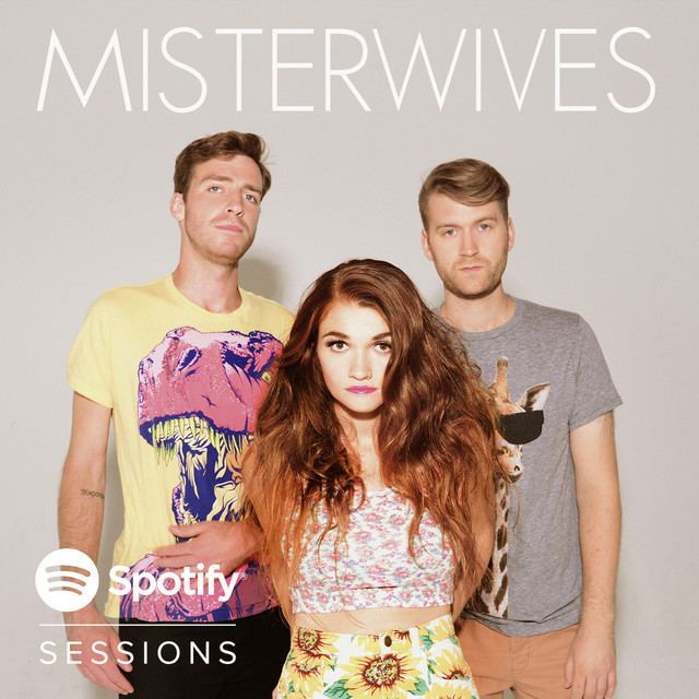 MisterWives Spotify Sessions by MisterWives on Spotify