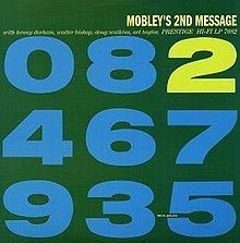Mobley's 2nd Message httpsuploadwikimediaorgwikipediaenthumb9