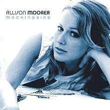 Mockingbird (Allison Moorer album) httpsuploadwikimediaorgwikipediaenthumb6