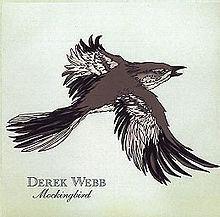 Mockingbird (Derek Webb album) httpsuploadwikimediaorgwikipediaenthumb8