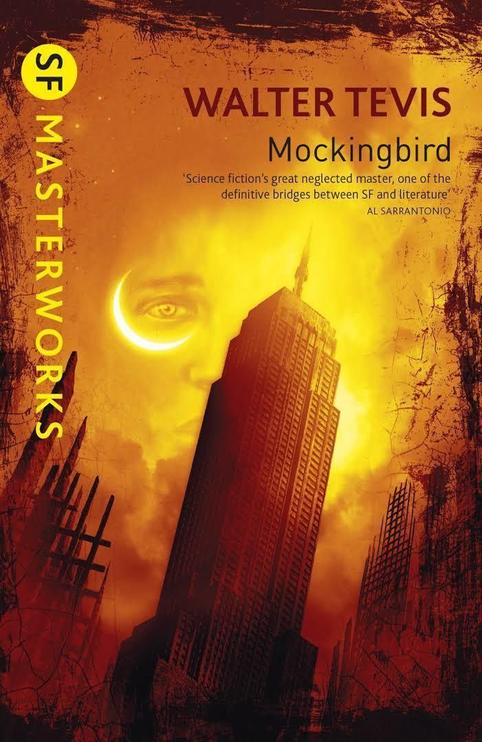 Mockingbird (Tevis novel) t2gstaticcomimagesqtbnANd9GcQxqgY2YCBmmRpWvm