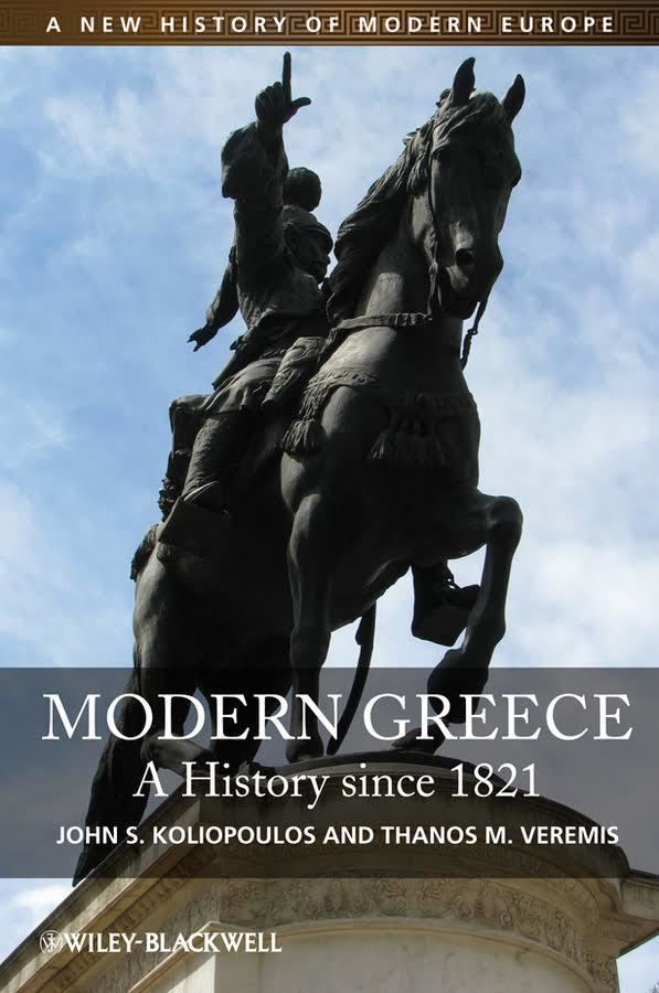 Modern Greece: A History Since 1821 t0gstaticcomimagesqtbnANd9GcQsSelcCt13XawHqh
