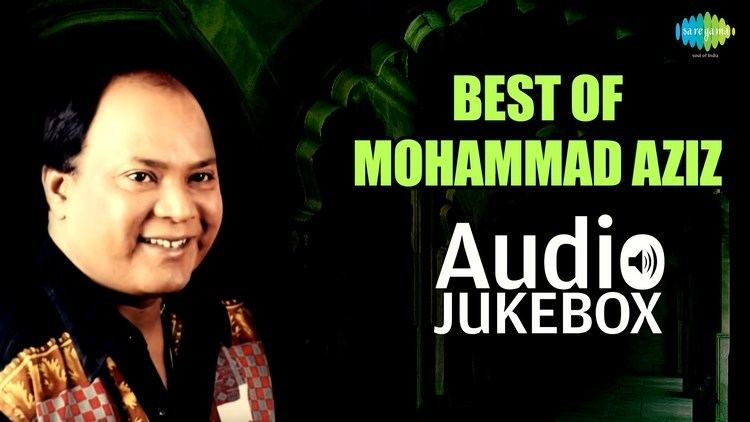Mohammed Aziz Best Of Mohammad Aziz Songs Tu Kal Chala Jayega Audio Jukebox