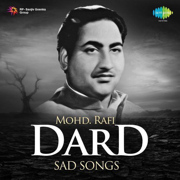 Mohammed Rafi Dard Sad Songs Mohd Rafi by Mohammed Rafi on iTunes