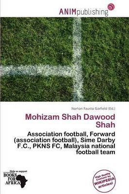 Mohizam Shah Dawood Shah Mohizam Shah Dawood Shah Norton Fausto Garfield 9786137723647