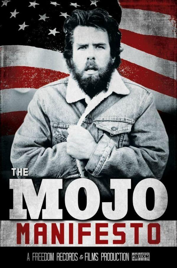Mojo Nixon The Mojo Manifesto39 Get your first glimpse of upcoming