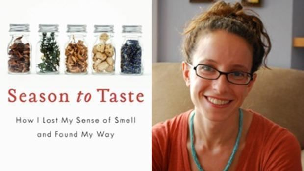 Molly Birnbaum Season to Taste How I Lost My Sense of Smell and Found My Way by