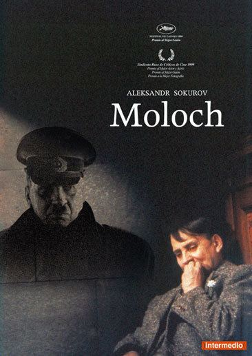 Moloch (film) Alexander Sokurovs Men of Power Tetralogy