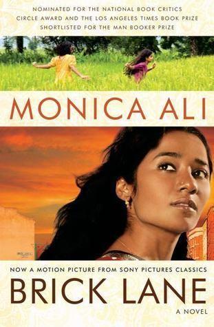 Monica Ali Brick Lane by Monica Ali
